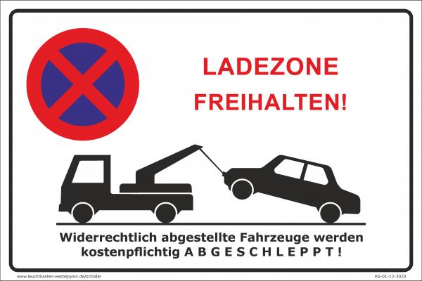 Hinweisschild Parken verboten Ladezone freihalten