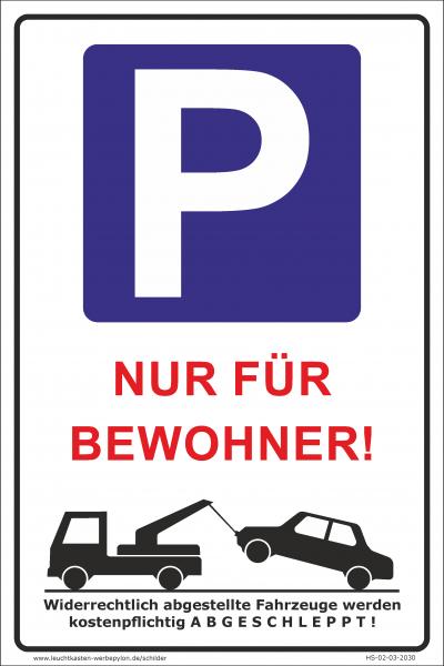 Hinweisschild Parkplatz Bewohner