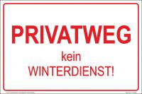 Hinweisschild Privatweg kein Winterdienst