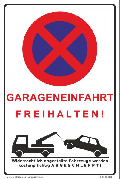 Hinweisschild Parken verboten Garage