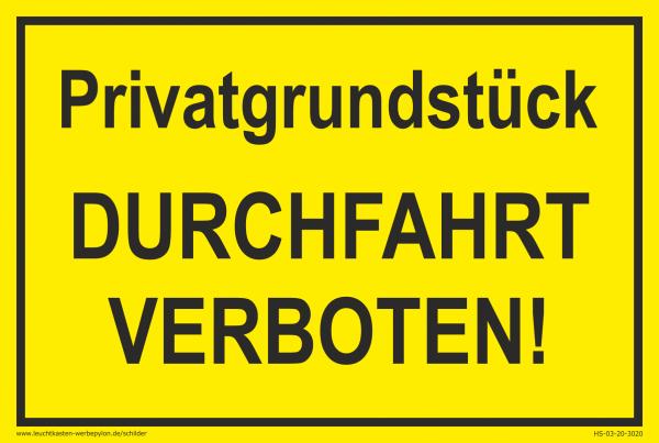 Hinweisschild - Privatgrundstück Durchfahrt verboten!