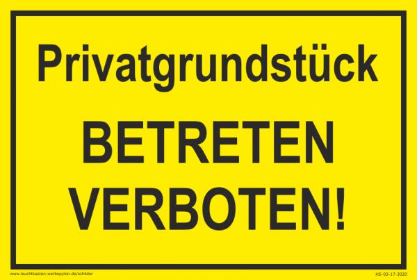 Hinweisschild Privatgrundstück Betreten verboten