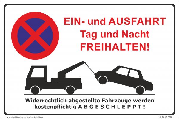 Hinweisschild - Parken verboten Ein- und Ausfahrt Tag und Nacht freihalten!