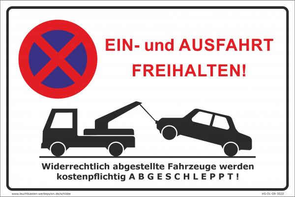 Hinweisschild Parken verboten Ein- und Ausfahrt freihalten