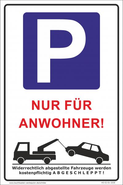 Hinweisschild Parkplatz Anwohner