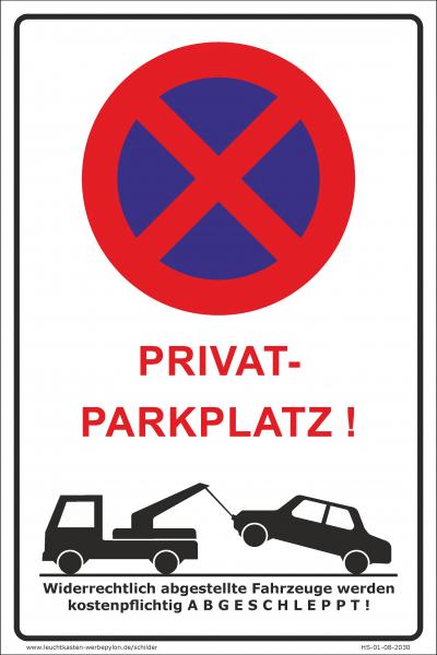 Hinweisschild - Parken verboten Privatparkplatz!
