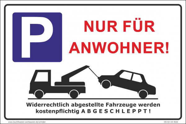 Hinweisschild Parkplatz Nur für Anwohner