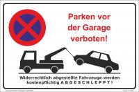 Hinweisschild - Parken vor der Garage verboten!
